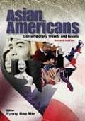 Asian Americans Contemporary Trends & Issues