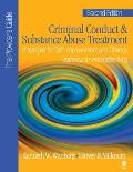 Criminal Conduct & Substance Abuse Treatment: Strategies for Self-Improvement and Change: Pathways to Responsible Living: The Provider's Guide