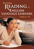Teaching Reading to English Language Learners Grades 6 12 A Framework for Improving Achievement in the Content Areas
