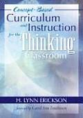 Concept-based Curriculum and Instruction for the Thinking Classroom (07 Edition)