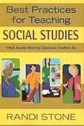 Best Practices for Teaching Social Studies (03 Edition)