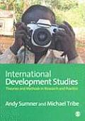 International Development Studies: Theories and Methods in Research and Practice