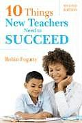 Ten Things New Teachers Need to Succeed