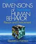 Dimensions of Human Behavior  : Person and Environment -text Only (3RD 08 - Old Edition)