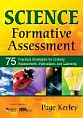 Science Formative Assessment 75 Practical Strategies for Linking Assessment Instruction & Learning
