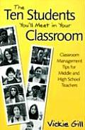 Ten Students Youll Meet In Your Classroom Classroom Management Tips For Middle & High School Teachers