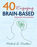 40 Engaging Brain-based Tools for Classrm (09 Edition)
