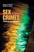 Sex Crimes : Patterns and Behavior (3RD 08 Edition)