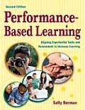 Performance Based Learning (2ND 08 Edition)