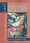 Invitation To Environmental Sociology (3RD 09 - Old Edition) Cover