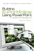 Building E-portfolios Using Powerpoint: a Guide for Educators - With CD (2ND 08 Edition)