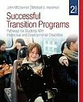 Successful Transition Programs Pathways for Students with Intellectual & Developmental Disabilities