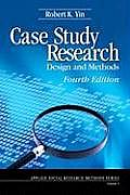 Case Study Research Design & Methods 4th Edition