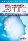 Brain-based Learning: the New Paradigm of Teaching (2ND 08 Edition)