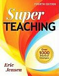 Super Teaching: Over 1000 Practical Strategies (4TH 09 Edition)