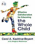 Effective Collaboration for Whole Child (10 Edition)