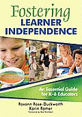 Fostering Learner Independence: A Guide for K-6 Educators