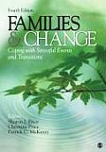 Families and Change: Coping With Stressful Events and Transitions (4TH 10 Edition)
