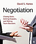 Negotiation Closing Deals Settling Disputes & Making Team Decisions