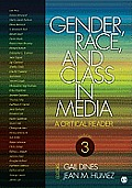 Gender Race & Class In Media A Critical Reader 3rd edition