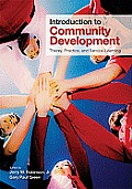 Introduction To Community Development Theory Practice & Service Learning