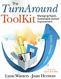 The Turnaround Toolkit: Managing Rapid, Sustainable School Improvement