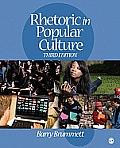 Rhetoric in Popular Culture (3RD 10 - Old Edition)