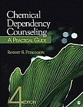 Chemical Dependency Counseling (4TH 12 Edition)