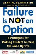 Failure Is Not an Option (R): 6 Principles for Making Student Success the Only Option Cover