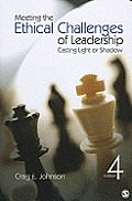 Meeting the Ethical Challenges of Leadership (4TH 11 - Old Edition)