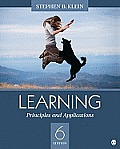 Learning: Principles and Applications (6TH 11 - Old Edition)