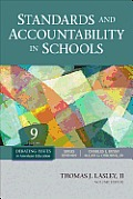 Debating Issues in American Education: A Sage Reference Set #9: Standards and Accountability in Schools