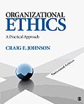 Organizational Ethics A Practical Approach 2nd Edition