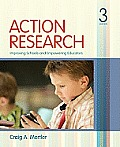 Action Research Improving Schools & Empowering Educators 3rd edition