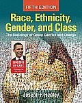 Race, Ethnicity, Gender, and Class : 2010/ 2011 Updated (5TH 11 - Old Edition)