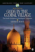 Gods in the Global Village: The World's Religions in Sociological Perspective (Sociology for a New Century)