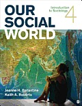 Our Social World (4TH 13 Edition)