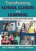 Beyond Bullying Beyond Compliance Transforming School Climate & Learning