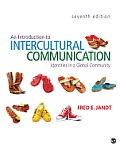 Introduction To Intercultural Communication: Identities in a Global Community (7TH 13 Edition)