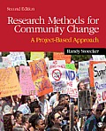 Research Methods for Community Change: a Project-based Approach (2ND 13 Edition)