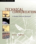 Technical Communication: A Reader-Centered Approach with MLA Updates