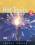 Hot Topics 3 (06 Edition)