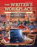 Writers Workplace with Readings Building College Writing Skills 6th Edition