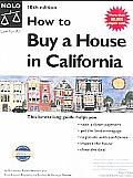 How To Buy A House In California 10th Edition