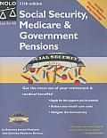 Social Security, Medicare, & Government Pensions: Get the Most Out of Your Retirement and Medical Benefits (Social Security, Medicare & Government Pensions)
