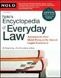 Nolo's Encyclopedia of Everyday Law: Answers to Your Most Frequently Asked Legal Questions (Nolo's Encyclopedia of Everyday Law: Answers to Your Most Frequently Asked Legal Questions   )
