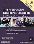 "Progressive Discipline Handbook ""With CD"": Smart Strategies for Coaching Employees"