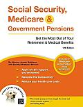 Social Security, Medicare & Government Pensions: Get the Most Out of Your Retirement & Medical Benefits (Social Security, Medicare & Government Pensions)