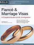 Fiance & Marriage Visas: A Couple's Guide to U.S. Immigration (Fiance & Marriage Visas)