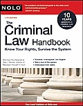 Criminal Law Handbook (Criminal Law Handbook: Know Your Rights, Survive the System)